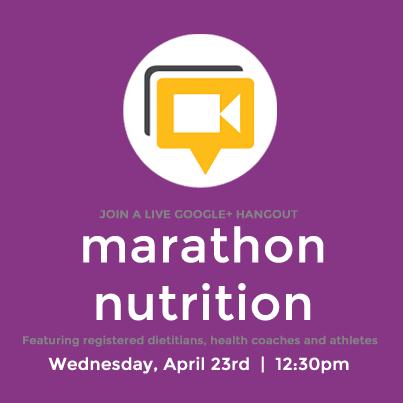 Marathon Nutrition Google + Hangout