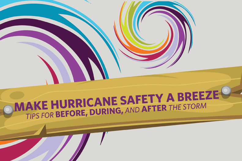 Learn more about hurricane safety tips