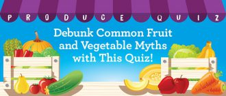 Learn more about produce myths and facts