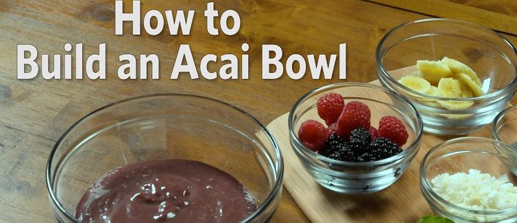 Learn how to make an acai bowl