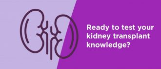 Quiz: Test Your Kidney Transplant Knowledge