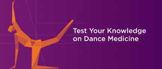 Quiz: Test Your Dance Medicine Knowledge